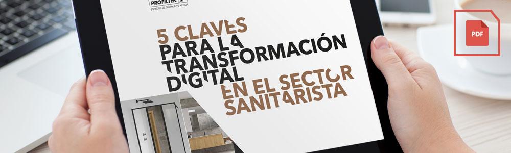 5 claves para la transformación digital en el sector sanitarista